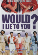 Would I Lie To You? Movie
