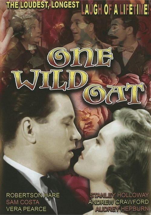 One Wild Oat Movie