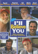 Ill Believe You Movie