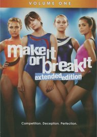 Make It Or Break It: Volume One - Extended Edition Movie