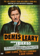 Denis Leary And Friends Present: Douchebags & Donuts Movie