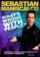 Sebastian Maniscalco: Whats Wrong With People? Movie