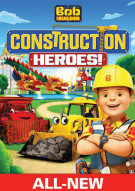 Bob The Builder: Construction Heroes! Movie