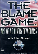 Blame Game, The: Are We A Country Of Victims? Movie
