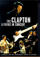 Eric Clapton & Friends In Concert: A Benefit Movie