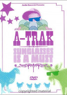 A-Trak: Sunglasses Is A Must Movie
