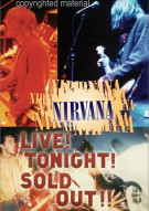Nirvana: Live! Tonight! Sold Out!! Movie