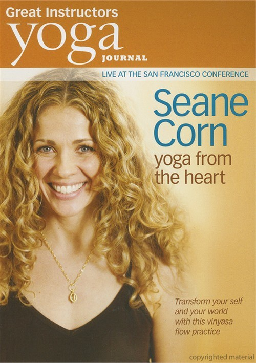 Yoga Journal: Seane Corn Yoga From The Heart Movie