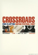 Eric Clapton: Crossroads Guitar Festival 2007 Movie