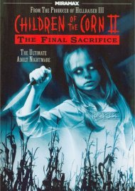 Children Of The Corn II: The Final Sacrifice Movie