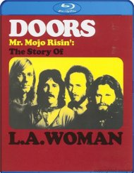 Doors, The: Mr. Mojo Risin - The Story Of L.A. Woman Blu-ray