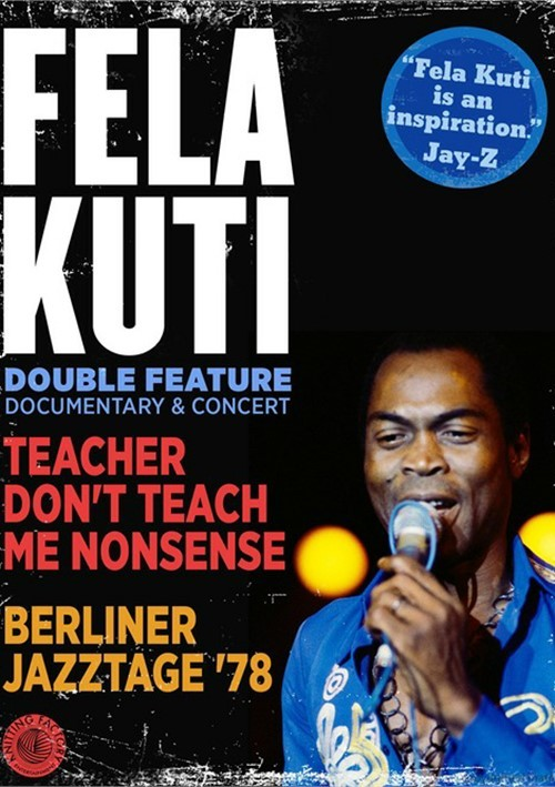 Fela Kuti: Teacher Dont Teach Me Nonsense / Berliner Jazztage 78 (Double Feature) Movie