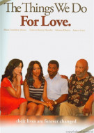 Things We Do For Love, The Movie