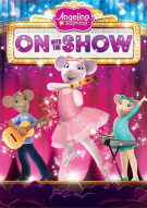Angelina Ballerina: On With The Show Movie