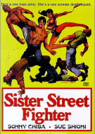 Sonny Chiba: Sister Street Fighter Movie