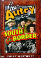 Gene Autry Collection: South Of The Border Movie