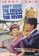 Dont Raise The Bridge, Lower The River Movie