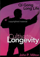 Qi Gong For Long Life: Cultivate Longevity Movie