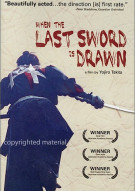 When The Last Sword Is Drawn Movie