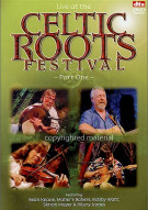 Live At The Celtic Roots Festival: Part One Movie