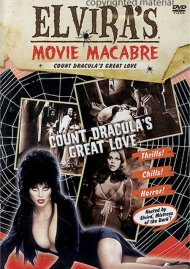 Elviras Movie Macabre: Count Draculas Great Love Movie