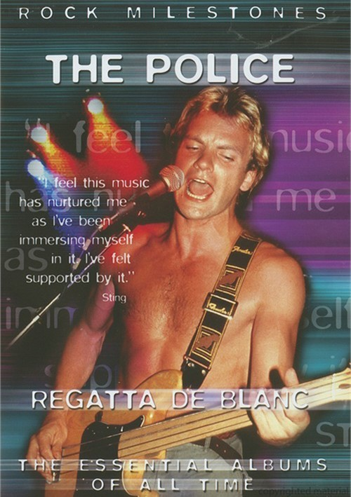 Rock Milestones: The Police - Regatta De Blanc Movie