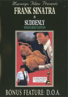 Frank Sinatra: Suddenly / D.O.A. Movie