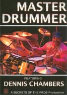 Dennis Chambers: Master Drummer Movie
