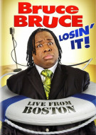 Bruce Bruce: Losin It - Live From Boston Movie