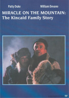 Miracle On The Mountain: The Kincaid Family Story Movie
