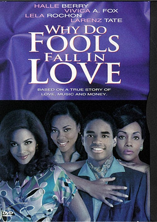 Why Do Fools Fall In Love Movie