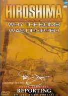 Hiroshima: Why The Bomb Was Dropped Movie