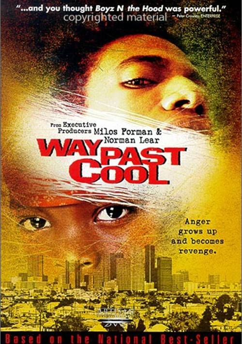 Way Past Cool Movie