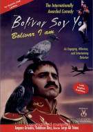 Bolivar Soy Yo (Bolivar Is Me) Movie