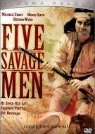 Five Savage Men Movie