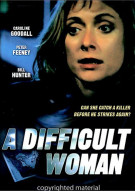 Difficult Woman, A Movie