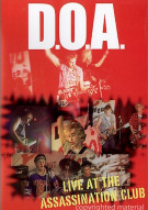 D.O.A.: Live At The Assassination Club Movie