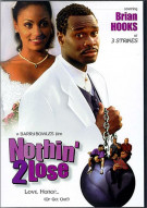 Nothin 2 Lose Movie