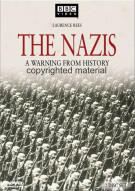 Nazis, The: A Warning From History Movie