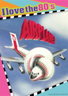 Airplane! (I Love The 80s) Movie