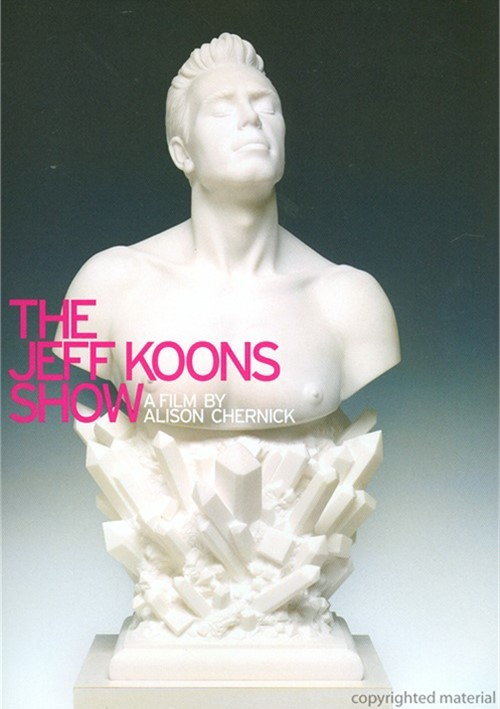Jeff Koons Show, The Movie