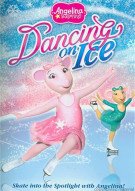 Angelina Ballerina: Dancing On Ice Movie
