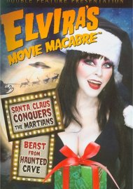 Elviras Movie Macabre: Santa Claus Conquers The Martians / Beast From Haunted Cave Movie
