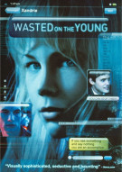 Wasted On The Young Movie