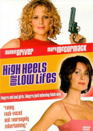 High Heels And Low Lifes Movie