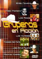 Gruperos En Accion Movie
