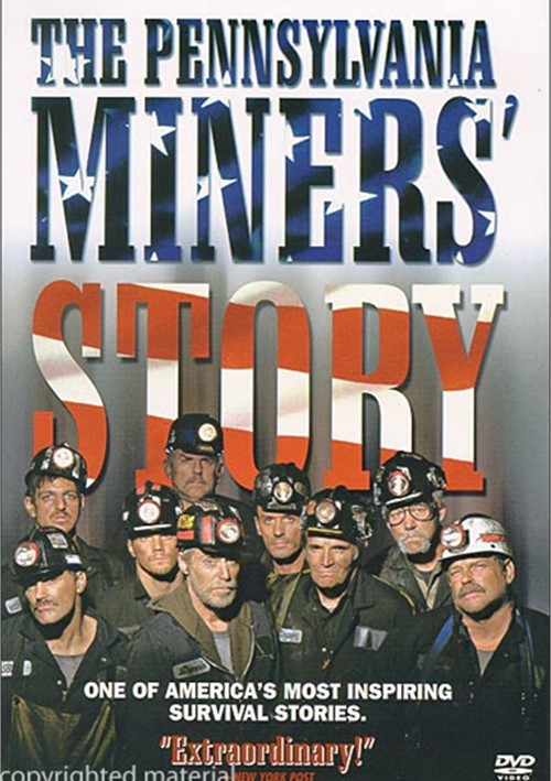 Pennsylvania Miners Story, The Movie