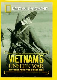 National Geographic: Vietnams Unseen War - Pictures From The Other Side Movie