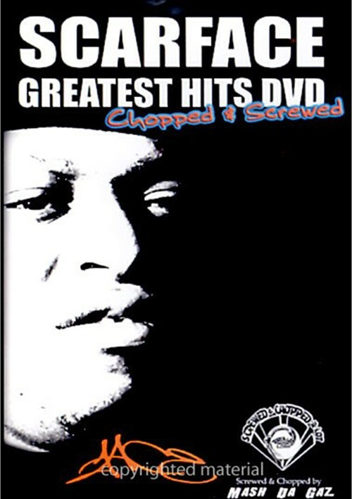 Scarface: Greatest Hits DVD - Chopped & Screwed Movie