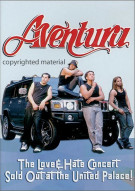 Aventura: Love & Hate Concert - Sold Out At The United Palace Movie